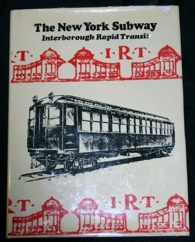 The New York Subway: Interborough Rapid Transit, n/a