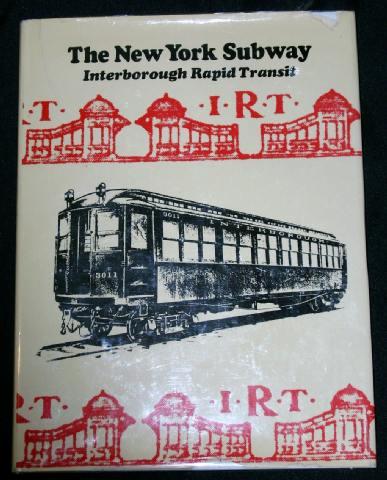 The New York Subway: Interborough Rapid Transit, n/a